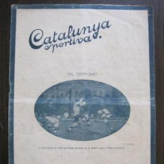 Collectionnisme sportif: CATALUNYA SPORTIVA- BISCAIA CATALUNYA -ANY 1920 -VER FOTOS-(V-14.551). Lote 121175727