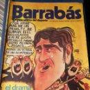Coleccionismo deportivo: REVISTA BARRABÁS (REVISTASATÍRICA DEL DEPORTE)- N°8, 1972.. Lote 149733585