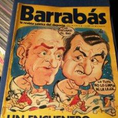 Coleccionismo deportivo: REVISTA BARRABÁS (REVISTASATÍRICA DEL DEPORTE)- N°6, 1972.. Lote 149734152
