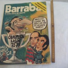 Coleccionismo deportivo: BARRABÁS(16-5-74)ESPECIAL BARÇA CAMPEÓN LIGA 1973-74!!!DE SADURNI A MARCIAL,POSTER DE L`AVI BARÇA. Lote 171427072