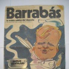 Coleccionismo deportivo: BARRABÁS Nº NÚMERO 70 / LA REVISTA SATÍRICA DEL DEPORTE 29 DE ENERO DE 1974. Lote 174593869