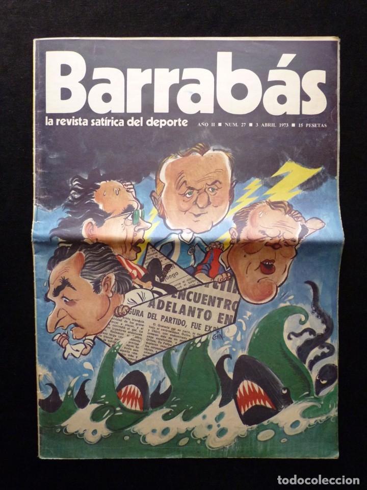 Coleccionismo deportivo: LOTE DE 5 REVISTAS BARRABÁS. LA REVISTA SATÍRICA DEL DEPORTE. AÑO 1973, Nº 26-27-28-29-32 + POSTERS - Foto 9 - 178041664