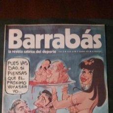 Coleccionismo deportivo: LOTE 38 REVISTAS BARRABÁS | HUMOR GRÁFICO DEPORTIVO BARCA DIVERTIDISIMAS -OCASIÓN-. Lote 178180037