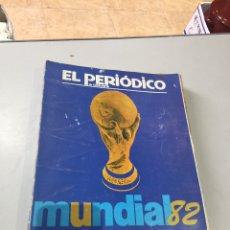 Colecionismo desportivo: EL PERIODICO DE CATALUNYA MUNDIAL 82 PARA COLECCIONAR. Lote 189165142