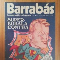 Coleccionismo deportivo: BARRABAS 2 II, 10 OCTUBRE 1972. LA REVISTA SATIRICA DEL DEPORTE. KUBALA FUTBOL BARÇA.... Lote 199791128