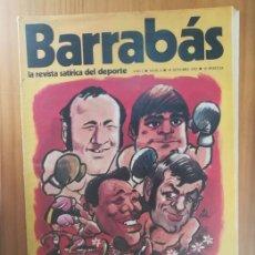 Coleccionismo deportivo: BARRABAS 4, 24 OCTUBRE 1972. LA REVISTA SATIRICA DEL DEPORTE. FUTBOL BOXEO ESPAÑOL.... Lote 199791182