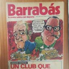 Coleccionismo deportivo: BARRABAS 25, 20 MARZO 1973. LA REVISTA SATIRICA DEL DEPORTE. FUTBOL VALENCIA.... Lote 199791310