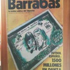 Coleccionismo deportivo: BARRABAS 55, 11 SEPTIEMBRE 1973. LA REVISTA SATIRICA DEL DEPORTE. FUTBOL BARÇA.... Lote 199791488