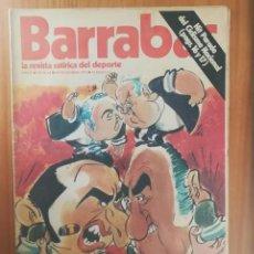 Coleccionismo deportivo: BARRABAS 64, 18 DICIEMBRE 1973. LA REVISTA SATIRICA DEL DEPORTE. FUTBOL MADRID BARÇA.... Lote 199791523