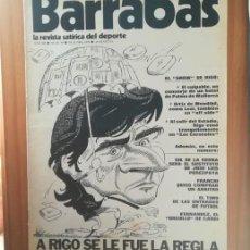 Coleccionismo deportivo: BARRABAS 90, 18 JUNIO 1974. LA REVISTA SATIRICA DEL DEPORTE. FUTBOL BARÇA RIGO.... Lote 199791571