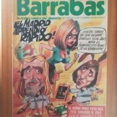 Coleccionismo deportivo: BARRABAS 116, 17 DICIEMBRE 1974. LA REVISTA SATIRICA DEL DEPORTE. FUTBOL MADRID CRUYFF.... Lote 199791603