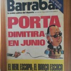 Coleccionismo deportivo: BARRABAS 179, 2 MARZO 1976. LA REVISTA SATIRICA DEL DEPORTE. FUTBOL PORTA BARÇA MADRID.... Lote 199791712
