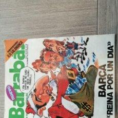 Coleccionismo deportivo: REVISTA-CÓMIC BARRABÁS, 14-12-1976 Nº 219, FC BARCELONA, POSTER UD SALAMANCA.. Lote 203936878