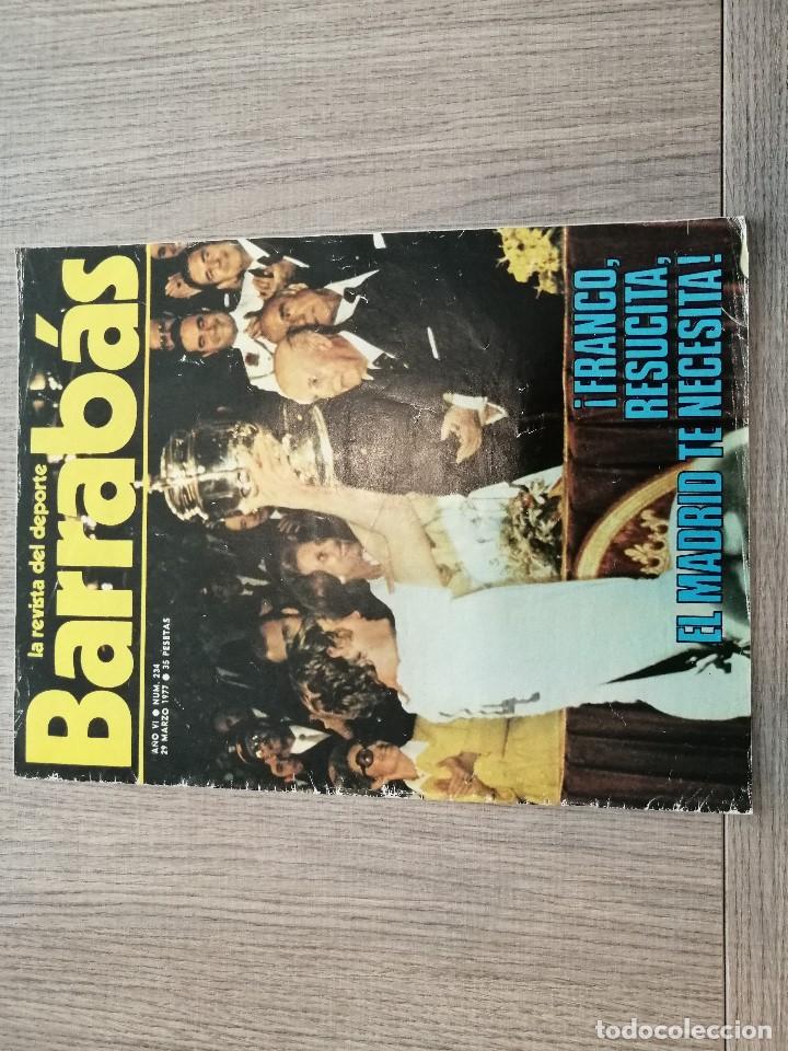 REVISTA-CÓMIC BARRABÁS, 29-03-1977 Nº 234, REAL MADRID, FRANCO, SELECCION, KUBALA, ALEMANIA, HOLANDA (Coleccionismo Deportivo - Revistas y Periódicos - Barrabás)