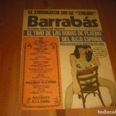 Coleccionismo deportivo: BARRABAS, LA REVISTA SATIRICA DEL DEPORTE AÑO IV , N. 158. OCTUBRE 1975 . BODAS RCD ESPAÑOL. Lote 211757686