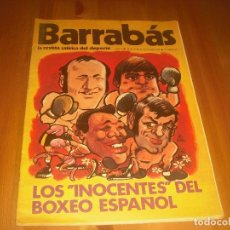 Coleccionismo deportivo: BARRABAS, LA REVISTA SATIRICA DEL DEPORTE AÑO I , N. 4 .OCTUBRE 1972 .LOS INOCENTES DEL BOXEO ESPAÑO. Lote 211758885