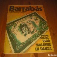 Coleccionismo deportivo: BARRABAS, LA REVISTA SATIRICA DEL DEPORTE AÑO II , N. 50 .SEPTIEMBRE 1973 .FUTBOL ESPAÑOL 150 MILLON. Lote 211761062