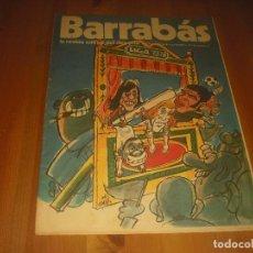 Coleccionismo deportivo: BARRABAS, LA REVISTA SATIRICA DEL DEPORTE AÑO II , N. 49 .SEPTIEMBRE 1973 . LIGA 73 74. Lote 211761366