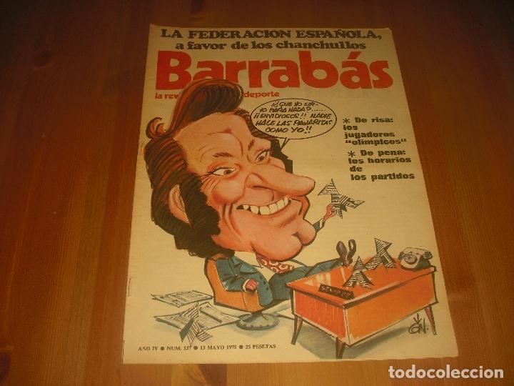 BARRABAS, LA REVISTA SATIRICA DEL DEPORTE AÑO IV,N.137. MAYO 1975. FEDERACION ESPAÑ0LA (Coleccionismo Deportivo - Revistas y Periódicos - Barrabás)