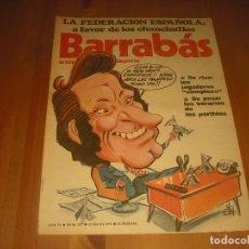 Coleccionismo deportivo: BARRABAS, LA REVISTA SATIRICA DEL DEPORTE AÑO IV,N.137. MAYO 1975. FEDERACION ESPAÑ0LA. Lote 211762872