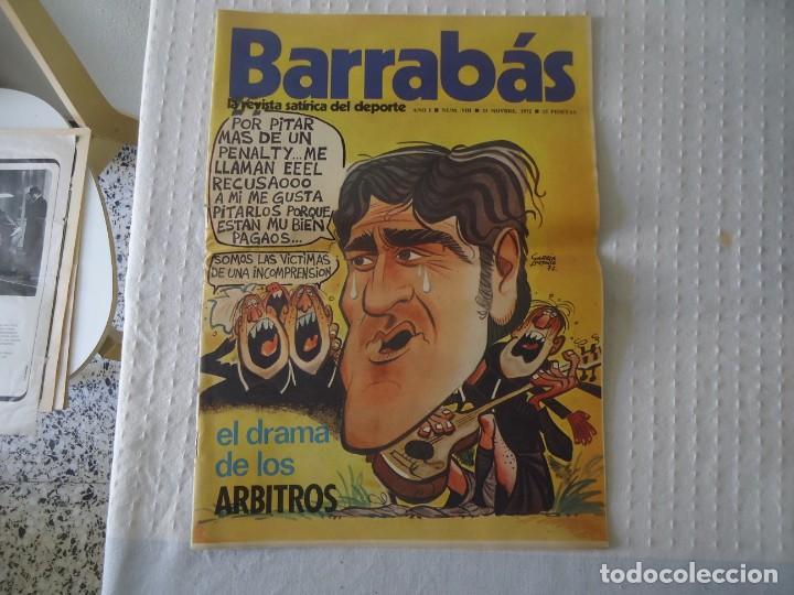 REVISTA BARRABÁS,LA REVISTA SATÍRICA DEL DEPORTE AÑO I Nº VIII AÑO 1972 (Coleccionismo Deportivo - Revistas y Periódicos - Barrabás)