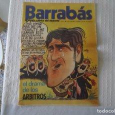 Coleccionismo deportivo: REVISTA BARRABÁS,LA REVISTA SATÍRICA DEL DEPORTE AÑO I Nº VIII AÑO 1972. Lote 215241091