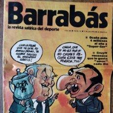 Coleccionismo deportivo: BARRABAS, LA REVISTA SATIRICA DEL DEPORTE Nº 92, 1974- BARÇA, OCAÑA TOUR, CRUYFF, MUNDIAL DE FUTBOL. Lote 215872501