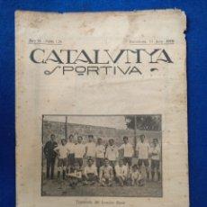 Coleccionismo deportivo: REVISTA CATALUNYA SPORTIVA 1919, N° 128. Lote 225265930