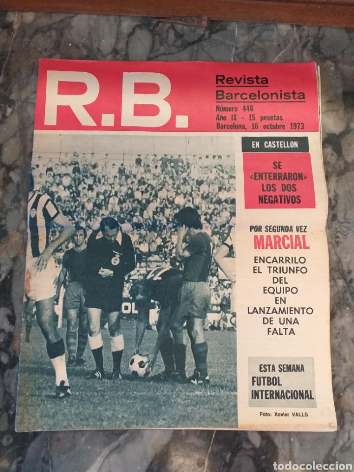 R.B. REVISTA BARCELONISTA NÚMERO 446. 1973 (Coleccionismo Deportivo - Revistas y Periódicos - Catalunya Sportiva)