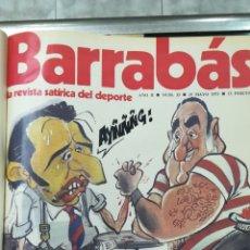 Coleccionismo deportivo: BARRABAS REVISTA SATIRICA, DESDE N 33 AL 65. AÑO 1973, ENCUADERNADA. Lote 229521505