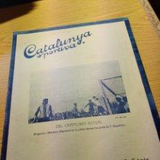 Coleccionismo deportivo: REVISTA FUTBOL CATALUNYA SPORTIVA Nº 204 9 NOVIEMBRE 1920 EN PORTADA BRUGUERA Y ESPAÑOL BARCELONA. Lote 240142805