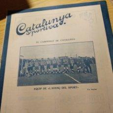 Coleccionismo deportivo: REVISTA FUTBOL CATALUNYA SPORTIVA Nº 222 22 MARZO 1921 EN PORTADA AVENÇ DEL SPORT. Lote 240143910