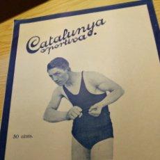 Coleccionismo deportivo: REVISTA FUTBOL CATALUNYA SPORTIVA Nº 224 5 ABRIL 1921 EN GEORGES CARPENTIER BARCELONA CROOK TOWN. Lote 240144250