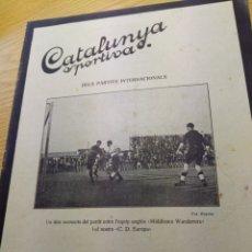 Coleccionismo deportivo: REVISTA FUTBOL CATALUNYA SPORTIVA Nº 237 5 JULIO 1921 EN PORTADA MIDDLESEX WANDERERS -C.D EUROPA. Lote 240145510