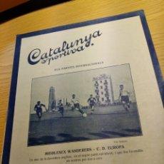 Coleccionismo deportivo: REVISTA FUTBOL CATALUNYA SPORTIVA Nº 233 21 JUNIO 1921 EN PORTADA MIDDLESEX WANDERERS -C.D EUROPA. Lote 240145580