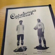 Coleccionismo deportivo: REVISTA FUTBOL CATALUNYA SPORTIVA Nº 239 19 JULIO 1921 EN PORTADA FC SANTFELIUENC -VILAFRANCA. Lote 240146015