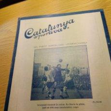 Coleccionismo deportivo: REVISTA FUTBOL CATALUNYA SPORTIVA Nº 215 1 FEBRERO 1921 EN PORTADA INTERNACIONAL - BARCELONA. Lote 240146605
