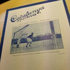 Collezionismo sportivo: REVISTA FUTBOL CATALUNYA SPORTIVA Nº 220 8 MARZO 1921 EN PORTADA SEVILLA BARCELONA. Lote 240147560