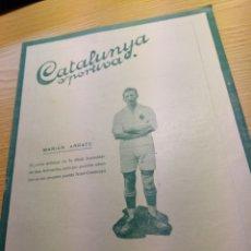 Coleccionismo deportivo: REVISTA FUTBOL CATALUNYA SPORTIVA Nº 214 25 ENERO 1921 EN PORTADA MARIAN ARRATE REAL SOCIEDAD. Lote 240148070