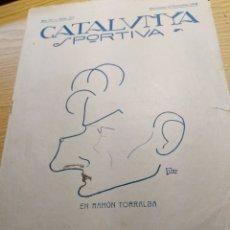 Coleccionismo deportivo: REVISTA FUTBOL CATALUNYA SPORTIVA Nº 152 12 NOVIEMBRE EN PORTADA RAMON TORRALBA. Lote 240148705