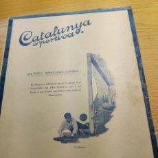 Coleccionismo deportivo: REVISTA FUTBOL CATALUNYA SPORTIVA Nº 203 3 NOVIEMBRE 1921 EN PORTADA BARCELONA ESPAÑOL. Lote 240149390