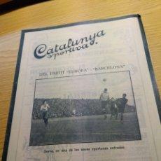 Coleccionismo deportivo: REVISTA FUTBOL CATALUNYA SPORTIVA Nº 260 13 DICIEMBRE 1921 EN PORTADA BARCELONA EUROPA. Lote 240149775