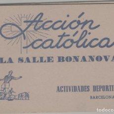 Coleccionismo deportivo: LOTE C-FOLLETO LIBRO ACCION CATOLICA LA SALLE BONANOVA BARCELONA 1963 EQUIPOS FUTBOL PUBLICIDAD. Lote 270930973