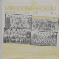 Coleccionismo deportivo: LOTE A- REVISTA MIRADOR ESPORTIU BANYOLES BARCELONA CATALUÑA FUTBOL BALONCESTO DEPORTES. Lote 271579748