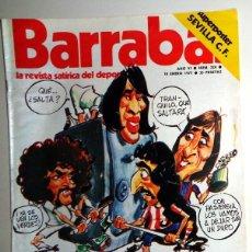 Coleccionismo deportivo: REVISTA BARRABÁS Nº224 ENERO 1977 - PÓSTER SEVILLA CF DEPORTES FÚTBOL - HUMOR - CHICAS - SATÍRICA. Lote 272397468