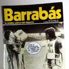 Coleccionismo deportivo: REVISTA BARRABÁS Nº231 MARZO 1977. PÓSTER FC BARCELONA BASKET - DEPORTES FÚTBOL - HUMOR - CRUYFF. Lote 272422818