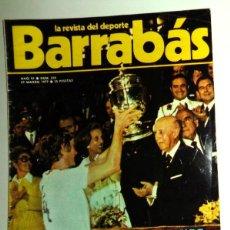 Coleccionismo deportivo: REVISTA BARRABÁS Nº234 MARZO 1977. PÓSTER ALEMANIA HOLANDA NEESKENS - DEPORTES FÚTBOL - HUMOR. Lote 272423193