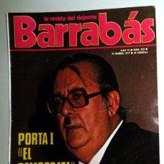 Coleccionismo deportivo: REVISTA BARRABÁS Nº232 MARZO 1977. PÓSTER NADIA COMANECI GIMNASIA ARTÍSTICA. DEPORTES FÚTBOL - HUMOR. Lote 272423533