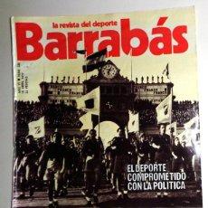 Coleccionismo deportivo: REVISTA BARRABÁS Nº236 ABRIL 1977. PÓSTER SEMENOVA BALONCESTO FEMENINO. DEPORTES FÚTBOL - HUMOR. Lote 272423918