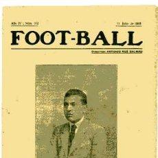 Coleccionismo deportivo: REVISTA FOOT-BALL Nº 162 FECHA 11-7-1918 RARISIMA. Lote 4954182